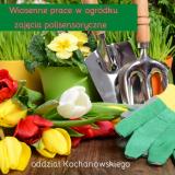 Wiosenne prace w ogródku