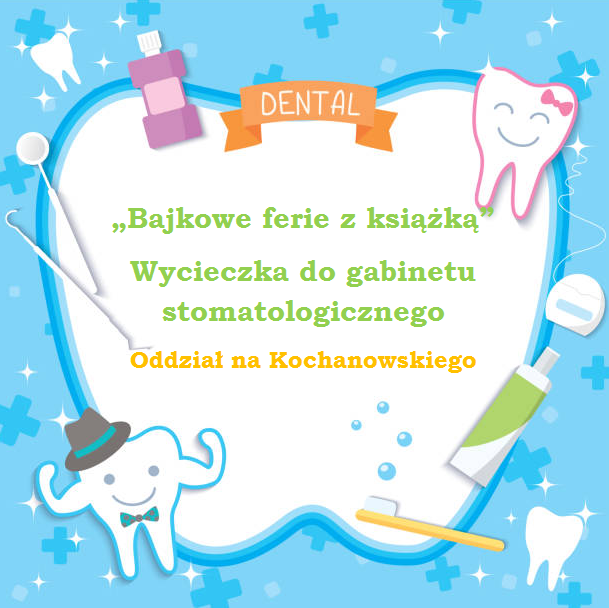 dentysta pierwsza