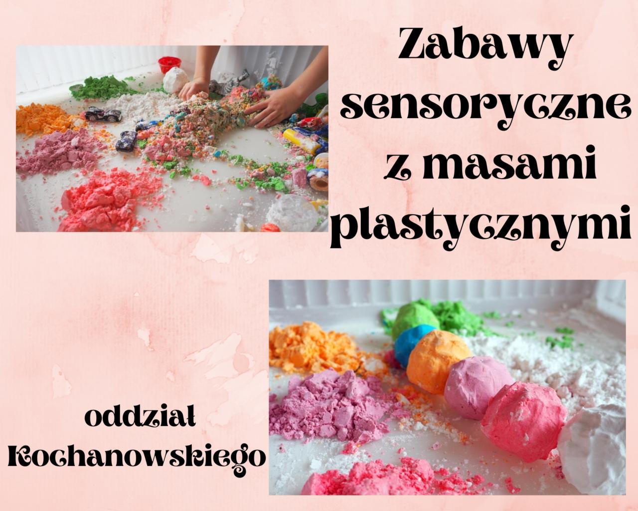 1.Zabawy sensoryczne z masami plastycznymi