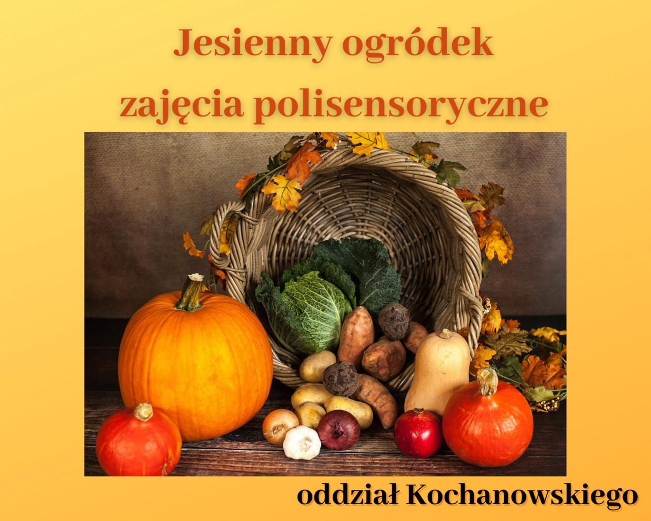 1. Jesienny ogródek zajęcia polisensoryczne