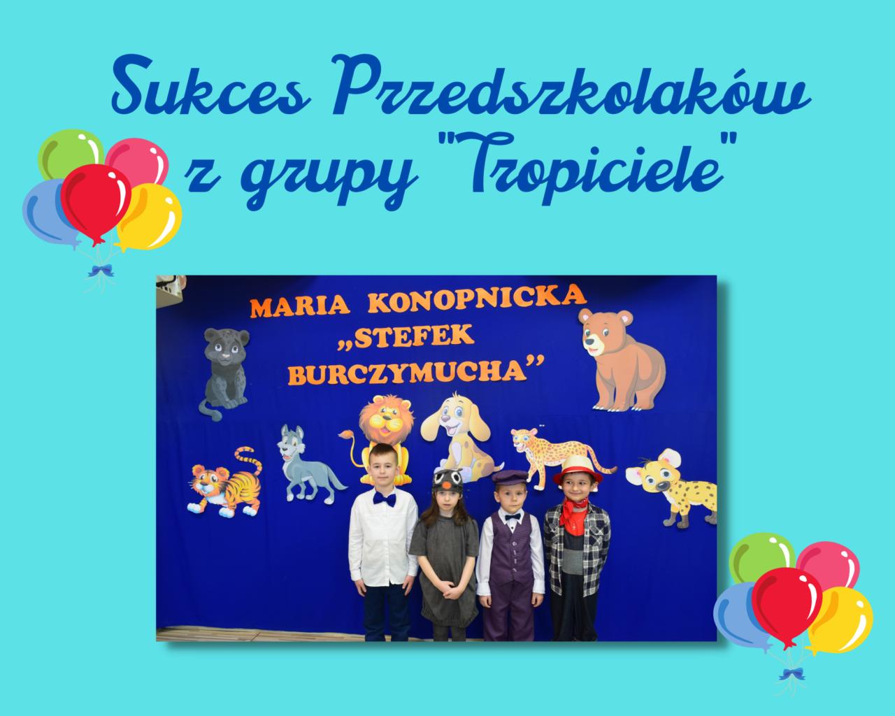 1. Sukces Przedszkolaków z grupy _Tropiciele_