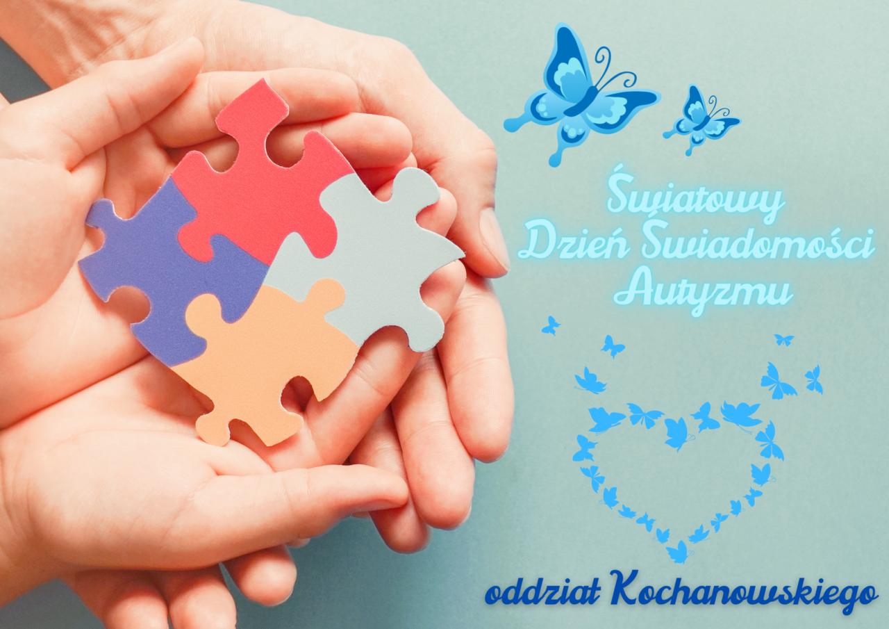 1. Światowy Dzień Świadomości Autyzmu