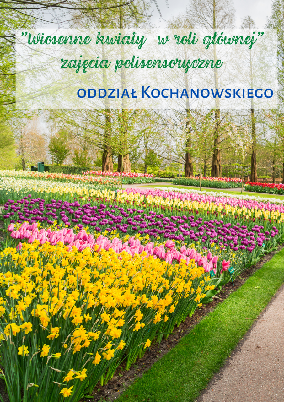 1. Wiosenne kwiaty w roli głównej