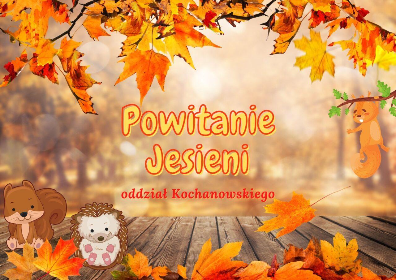 1.Powitanie Jesieni