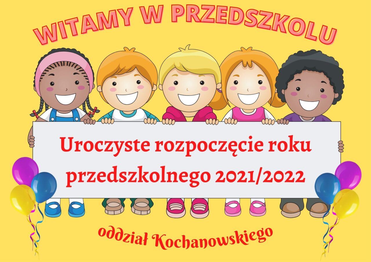 1.Uroczyste rozpoczęcie roku przedszkolnego 20212022